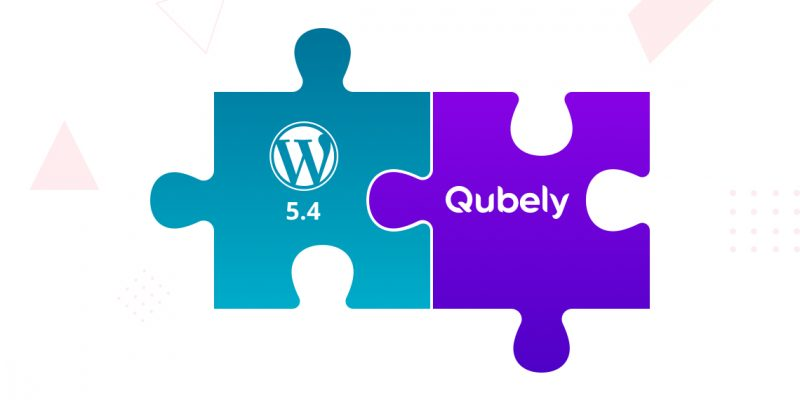 WordPress 5.4 support for Qubely and more