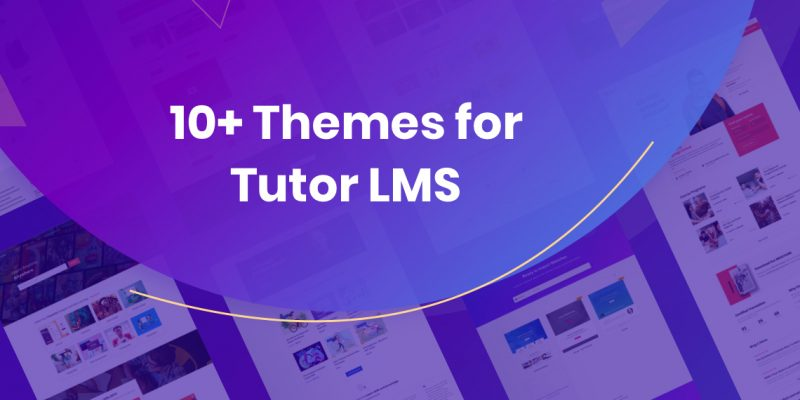Best WordPress LMS Themes to Use with Tutor LMS