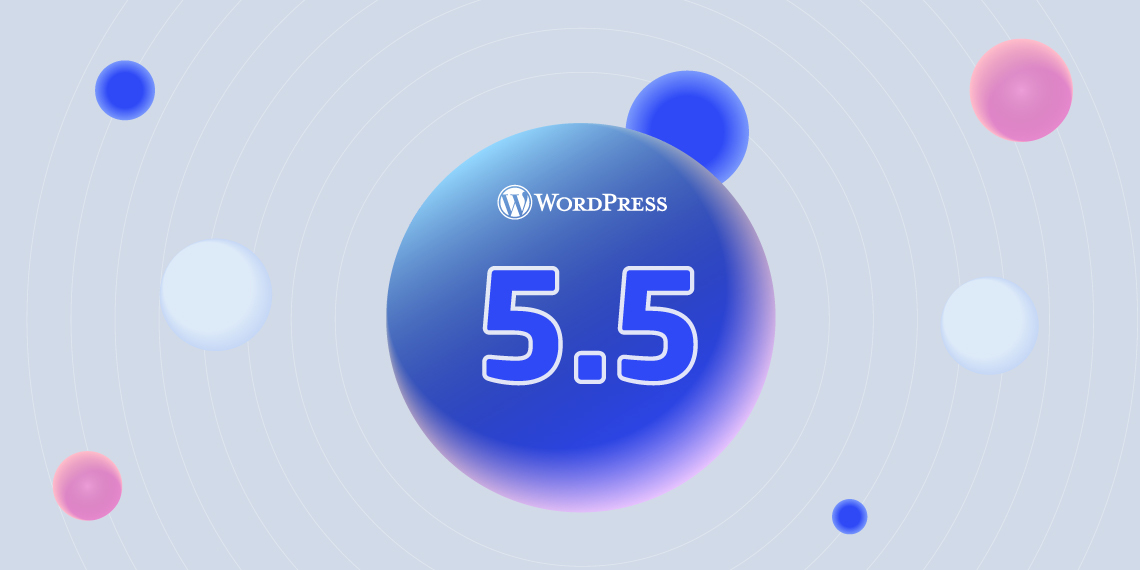 WordPress 5.5 early look