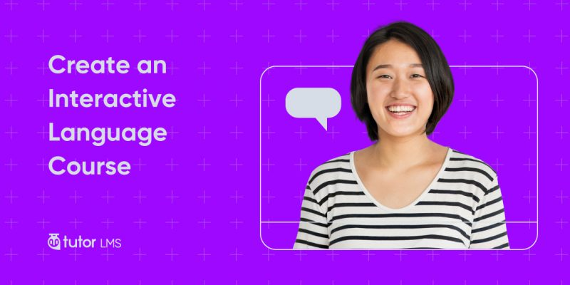 create an interactive language course with tutor lms