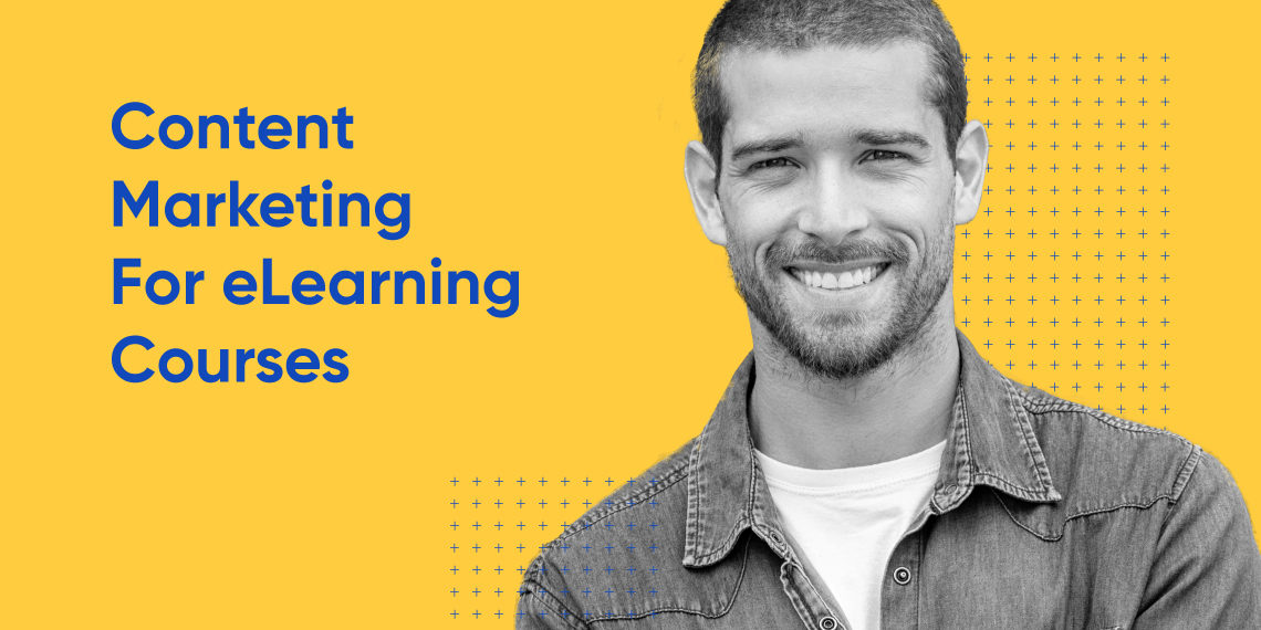 Content Marketing for eLearning Courses