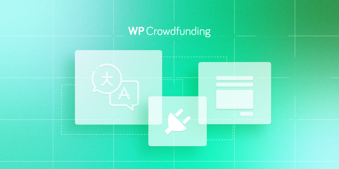 WP Crowdfunding Update: Improved Speed, Better Translation Coverage, & More